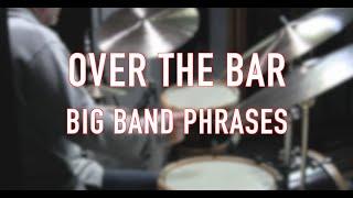 Over the Bar Big Band Phrases