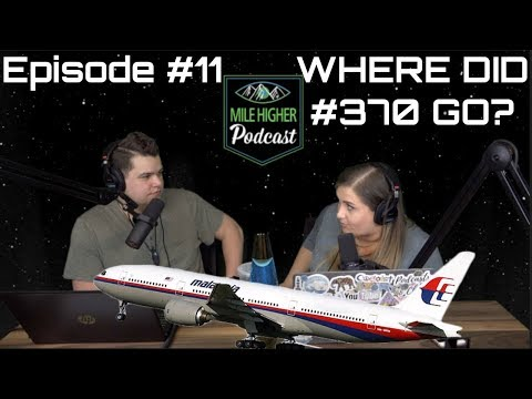 Missing Flight MH370 Conspiracy Theories - Podcast #11