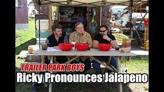 Trailer Park Boys Podcast - Ricky Pronounces Jalapeno (SwearNet Sneak Peek)