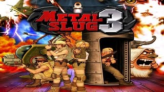 METAL SLUG 6 [Metal Slug 3 BootLeg] (ARCADE NEOGEO MVS) COMPLETE WALKTHROUGH (FULL GAMEPLAY)