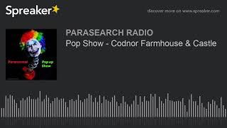 Pop Show - Codnor Farmhouse & Castle