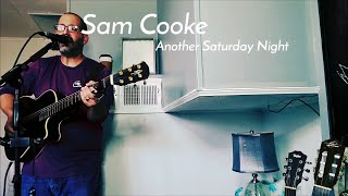 """Song Friends #18 - Sam Cooke """"Another Saturday Night"""" (acoustic cover)"""