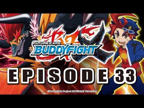 [Episode 33] Future Card Buddyfight X Animation