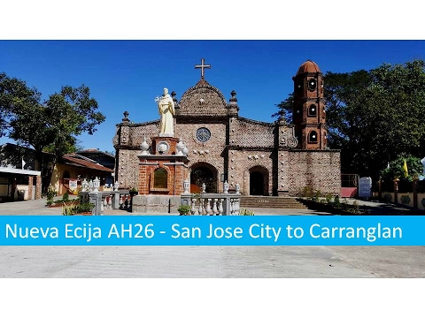 Nueva Ecija AH26 - San Jose City to Carranglan