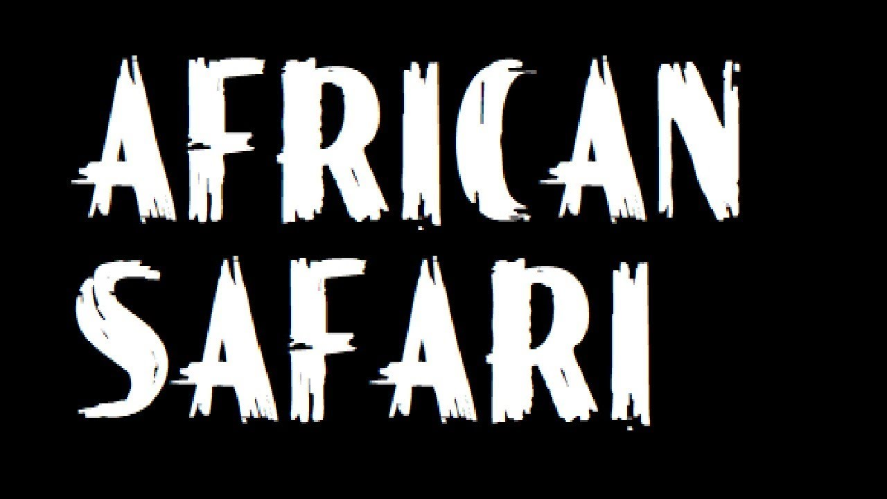 African Safari    Adventure Movies   