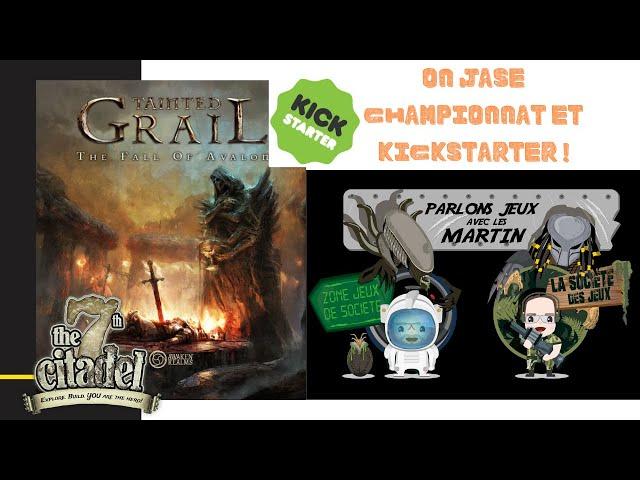 PARLONS JEUX AVEC LES MARTINS - Épisode 10 (On jase de Kickstarter, Tainted Grail et du championnat)