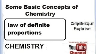 Basic Concepts of Chemistry(law of definite proportions) School Grade class 11 XI