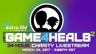 #GAME4HEALS | 24-HOUR CHARITY LIVESTREAM | Extra-Life.org