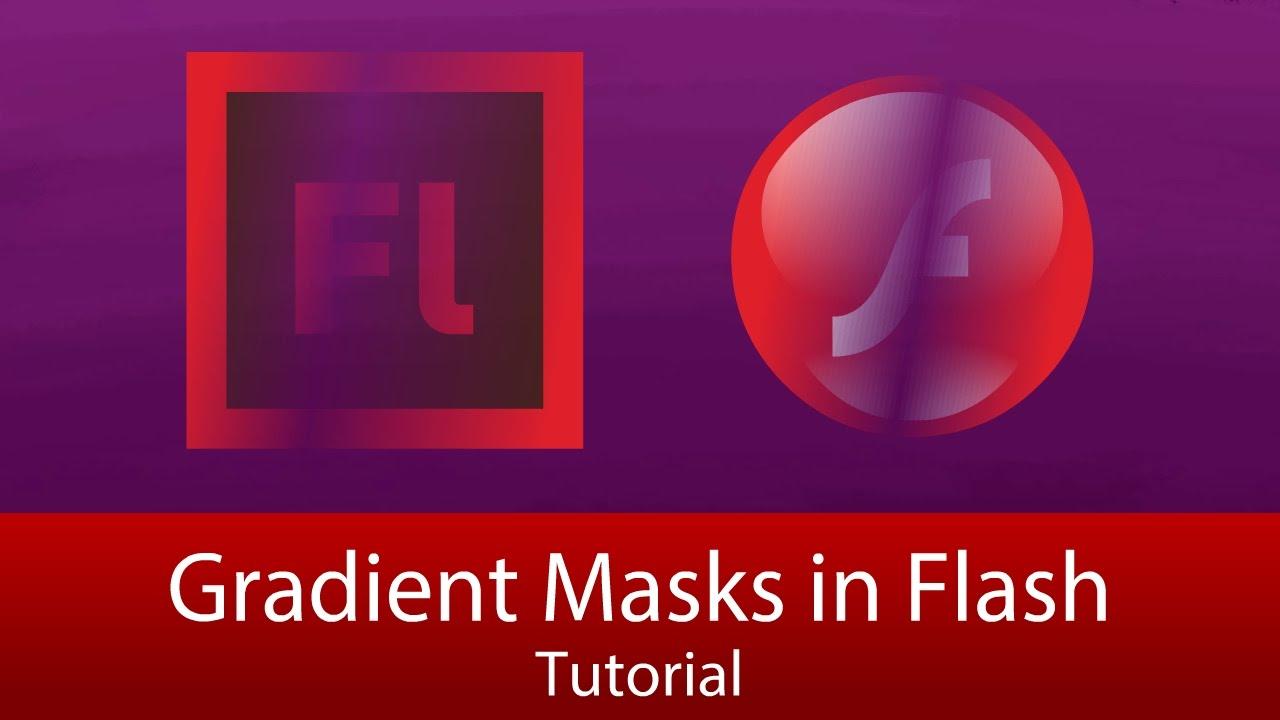 Gradient Masks in Flash (NO ACTIONSCRIPT REQUIRED) [Tutorial]