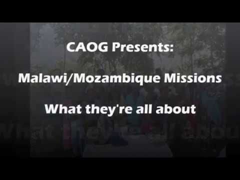 Outreach Missions to Malawi and Mozambique