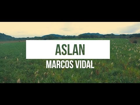 Marcos Vidal - Aslan (Video Lyrics Oficial)
