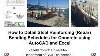how to detail steel reinforcing rebar bending schedules for concrete using autocad and excel