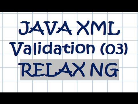 JAVA XML Validation W/ RELAX NG