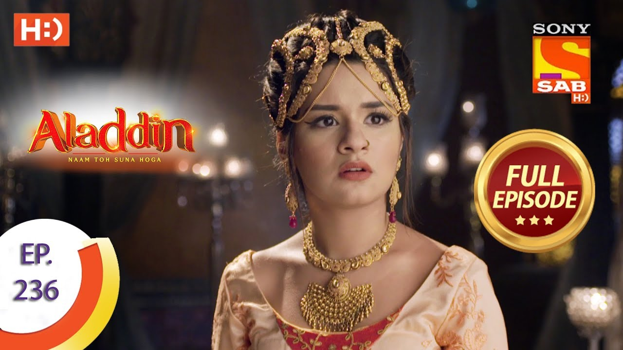 Download Aladdin - Ep 236 - Full Episode - 11th July, 2019