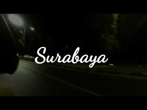 -Surabaya Cinematic Video-