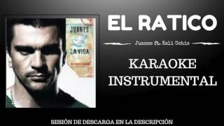 EL RATICO - JUANES FT KALI UCHIS (KARAOKE - INSTRUMENTAL - MULTITRACK)
