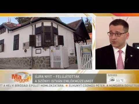 M1 Ma Reggel - Szőnyi István Emlékmúzeum megnyitása