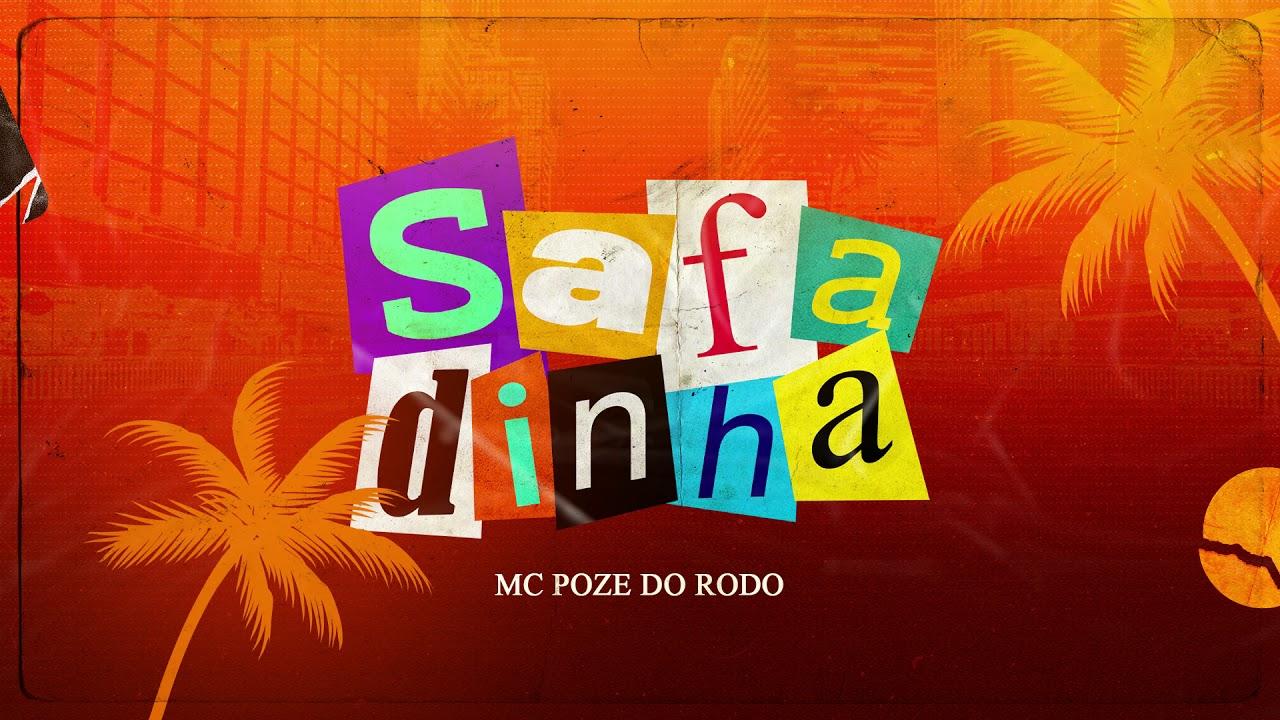 Download Mc Poze do Rodo - Safadinha