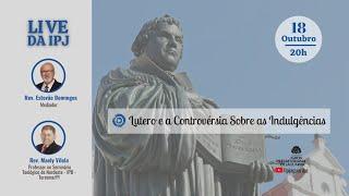 [LIVE] Lutero e a controvérsia sobre indulgências | Rev. Maely Vilela