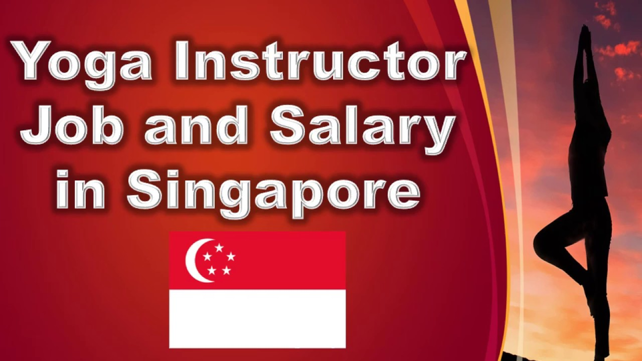 Yoga Instructor In Singapore Jobs And Salaries In Singapore Youtube