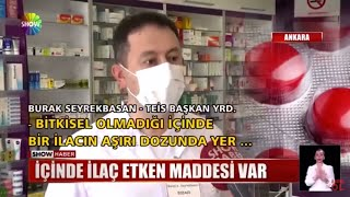 2021-05-22 - TEİS - ShowTV AnaHaber - Zayıflama Hapı Sahtekarlığı - Ecz Burak Kaan Seyrekbasan