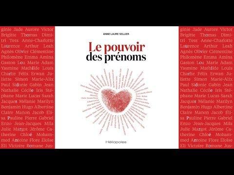 [Live] Découvrez Le Pouvoir Des Prénoms, Avec Anne-Laure Sellier