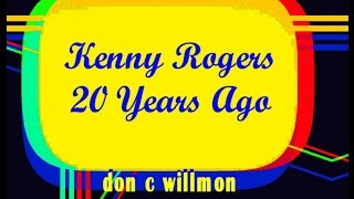 kenny rogers 20 years ago baby boomers video