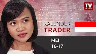 Kalender Trader untuk 16 - 17 Mei: USD akan menjadi lebih kuat