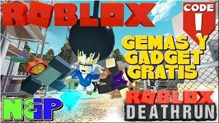 🏃♀️🏃💣 GEMAS Y GADGET GRATIS | ROBLOX DEATHRUN | ROBLOX CODE 2019