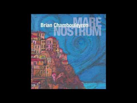 Brian Chambouleyron / Mare Nostrum [Full album]
