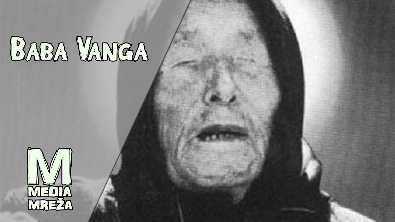 BABA VANGA i sva njena prorocanstva! - YouTube