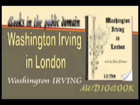 Washington Irving in London Audiobook Washington IRVING
