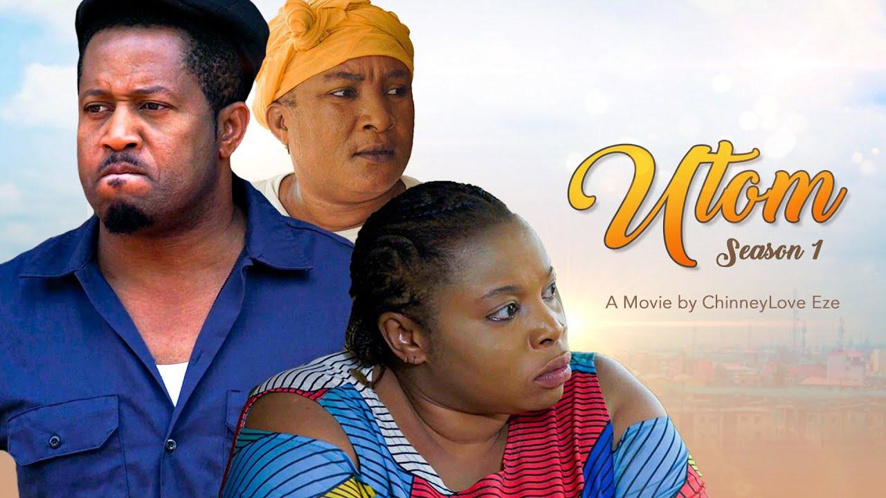 Download UTOM (MY SWEETNESS) SEASON 1/MIKE EZURUONYE, GEORGINA IBEH, QUEENEDIT ANADEBE 2021 LATEST MOVIE