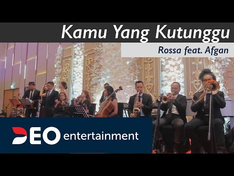Kamu Yang Kutunggu - Rossa Feat. Afgan At Hotel Westin  | Cover By Deo Entertainment