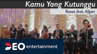 Video Kamu Yang Kutunggu - Rossa feat. Afgan at Hotel Westin  | Cover by Deo Entertainment download MP3, 3GP, MP4, WEBM, AVI, FLV April 2018