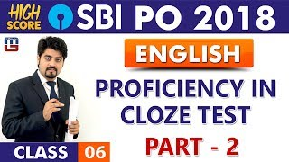 Proficiency In Cloze Test | Part 2 | English | Class 6 | High Score | SBI PO 2018 | 9:00 am