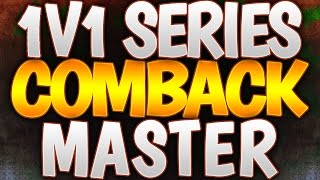 COMEBACK Master! - COD AW 1v1 GB Singles W/ Chris  (SnD Tips & Tricks Ep 15)