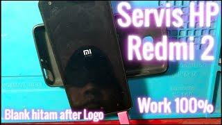 Servis HP Xiaomi Redmi 2 blank hitam setelah logo MI