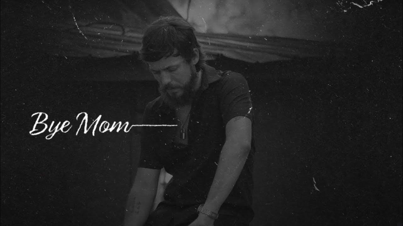 Chris Janson - Bye Mom (Lyric Video)