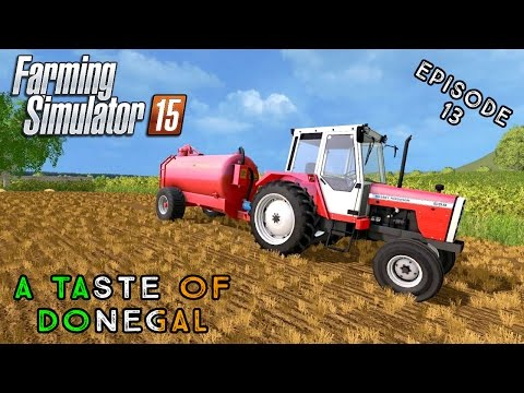 Let's Play Farming Simulator 2015 | A Taste of Donegal | Episode 13