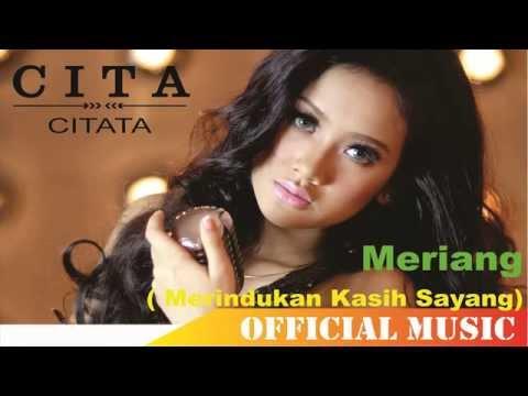 Cita Citata - Meriang (Merindukan Kasih Sayang) | Official Music Lyric HD
