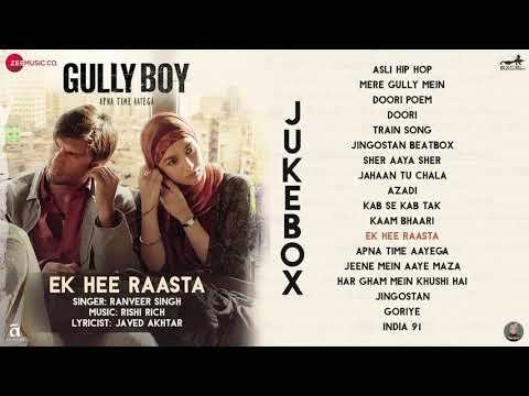 Ek Hi Raasta - Gully Boy - Ranveer Singh
