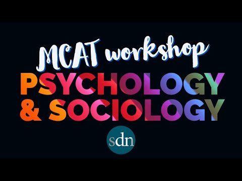 Workshop: Psychology and Sociology on the MCAT