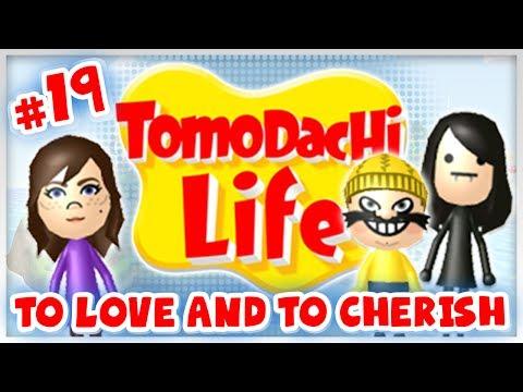 Tomodachi Life - #19 - To Love And To Cherish