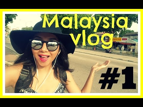 Trip to Malaysia | MostlyMalaysia | Penang | Vlog 1 | MostlySane