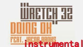 Wretch 32 doing ok Instrumental