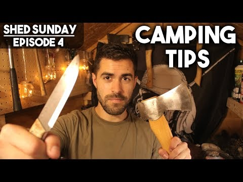 Bushcraft, Camping & Hiking Tips | SHED SUNDAY EP. 4