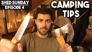 Bushcraft, Camping & Hiking Tips | SHED SUNDAY EP. 4