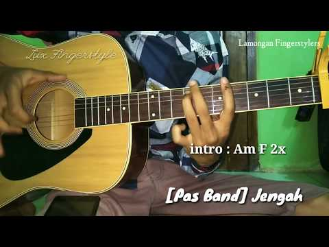 [Pas band] Jengah - Fingerstyle Cover