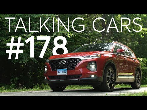 2019 Hyundai Santa Fe Test Results; Automotive Trends We're Thankful For | Talking Cars #178